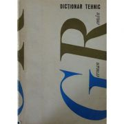 Dicționar tehnic german - român (135. 000 termeni )