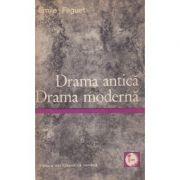 Drama antică. Drama modernă