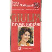 Giulia în pragul disperării
