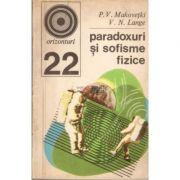 Paradoxuri şi sofisme fizice. Culegere de probleme