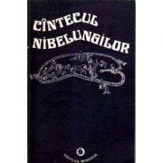 Cîntecul nibelungilor. Versiune în proză ritmată după textul epopeii medievale germane