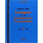 Cours de langue et de civilisation francaise ( II )