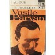 Pe urmele lui Vasile Pârvan