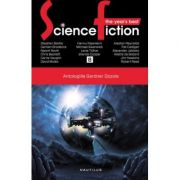 Antologiile Gardner Dozois - The Year's Best Science Fiction (vol. 8)