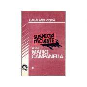 Suspecta moarte a lui Mario Campanella