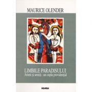Limbile paradisului. Arieni și semiți - un cuplu providențial