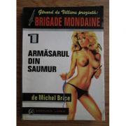 Armăsarul din Saumur ( BRIGADA MONDENĂ nr. 1 )
