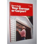 How to Build your Garage or Carport