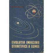 Evoluția imaginii științifice a lumii