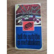 Boli de nutriție și metabolism