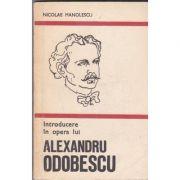 Introducere în opera lui Alexandru Odobescu