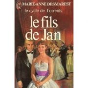 Le fils de Jan ( Le cycle de TORRENTS )
