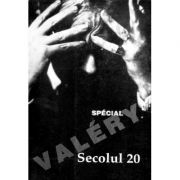 Secolul 20 nr. 7-12/1995 - Special Valery