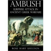 Ambush. Surprise Attack in Ancient Greek Warfare