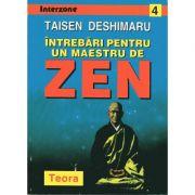 Întrebări pentru un maestru de zen