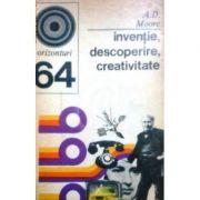 Invenție, descoperire, creativitate
