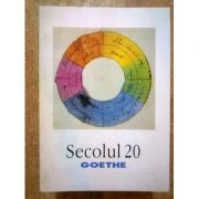Secolul 20 nr. 4-5-6 / 1999: Goethe