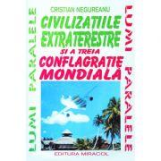 Civilizatiile extraterestre si a III-a conflagratie mondială