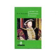 Henric al VIII-lea și reforma engleză