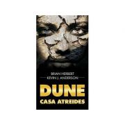 DUNE - Casa Atreides ( Trilogia Preludiului - cartea întîi)