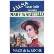 Mary Wakefield ( JALNA vol. III )