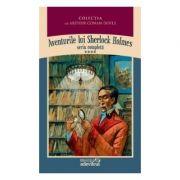 Aventurile lui Sherlock Holmes ( Vol. IV - Ultima reverență / Arhiva lui Sherlock Holmes )
