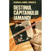 Destinul căpitanului Iamandi