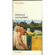 Infernul curiozității ( vol. I )