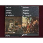 Maeștrii picturii olandeze și flamande ( 2 vol. )