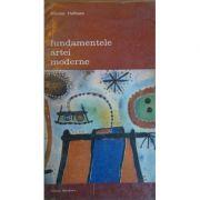 Fundamentele artei moderne ( vol. II )