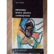 Panorama artelor plastice contemporane ( Vol. I )