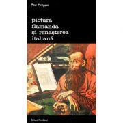 Pictura flamandă și Renașterea italiană
