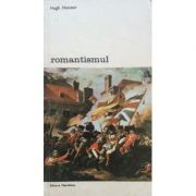Romantismul ( vol. I )