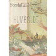 Secolul 20 nr. 343-344-345: Humboldt