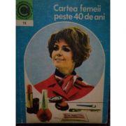 Cartea femeii peste 40 de ani