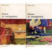 Forma și inteligibilul. Scrieri despre Renaștere și arta modernă ( 2 vol. )