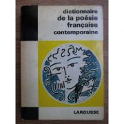 Dictionnaire de la poesie francaise contemporaine