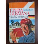 Limba germană. Ghid de conversație