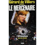 L'Ultimatum ( Seria LE MERCENAIRE no. 5 )