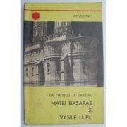 Matei Basarab și Vasile Lupu