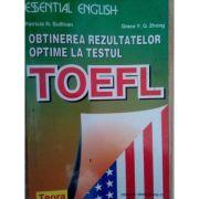 Obținerea rezultatelor optime la testul TOEFL