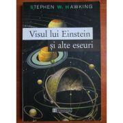 Visul lui Einstein și alte eseuri