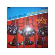 The Very Best of Military Bands ( vinil )