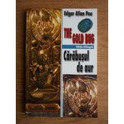 Cărăbuşul de aur * The Golden Bug ( ediţie bilingvă )