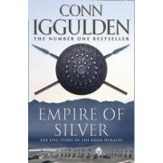 Empire of Silver ( THE CONQUEROR # 4 )