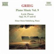 GRIEG: Piano Music Vol. 9 ( Lyric Pieces Opp. 54, 57 and 62 - CD )