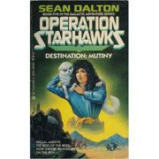 Destination: Mutiny ( Operation STARHAWKS # 5 )