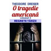 O tragedie americană ( vol. III )