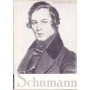 Schumann, viața și opera