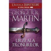 Urzeala tronurilor ( vol. II )